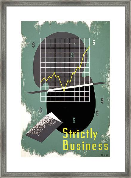 Strictly Business Poster Framed Print