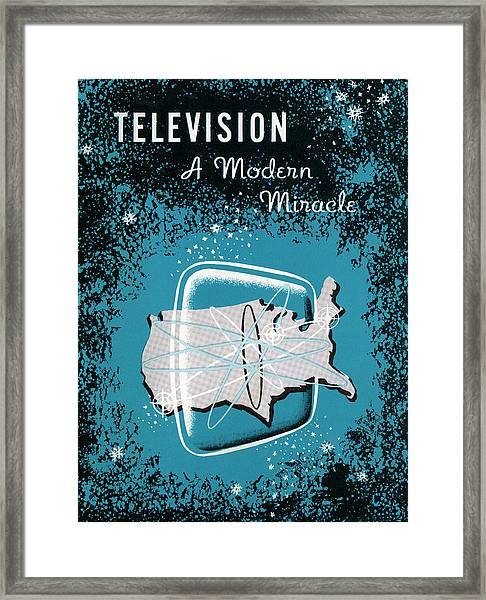 Television, A Modern Miracle Framed Print