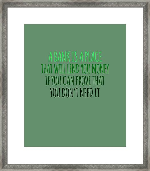 A Bank Framed Print
