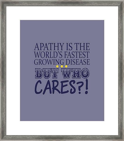 Apathy Framed Print
