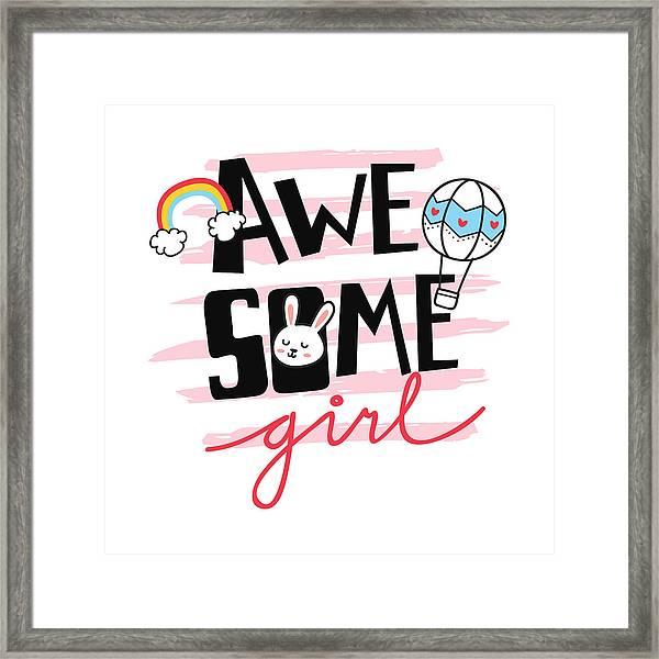 Awesome Girl - Baby Room Nursery Art Poster Print Framed Print