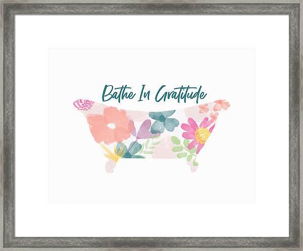 Bathe In Gratitude- Art By Linda Woods Framed Print