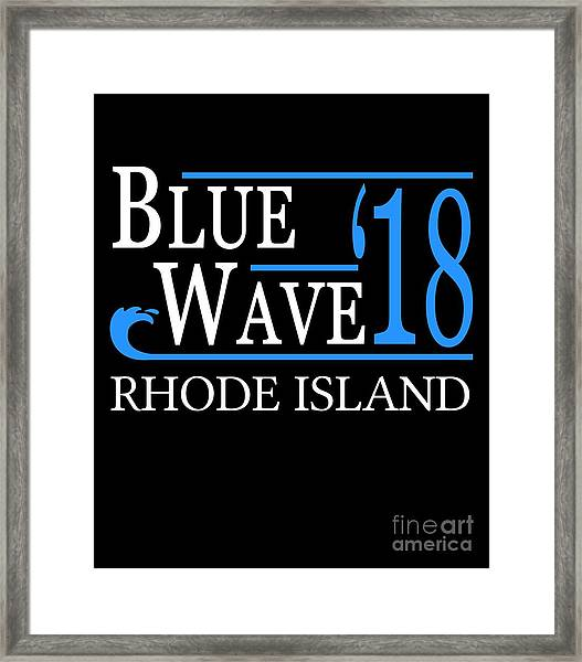 Blue Wave Rhode Island Vote Democrat 2018 Framed Print