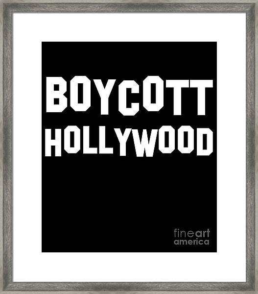 Boycott Hollywood Framed Print