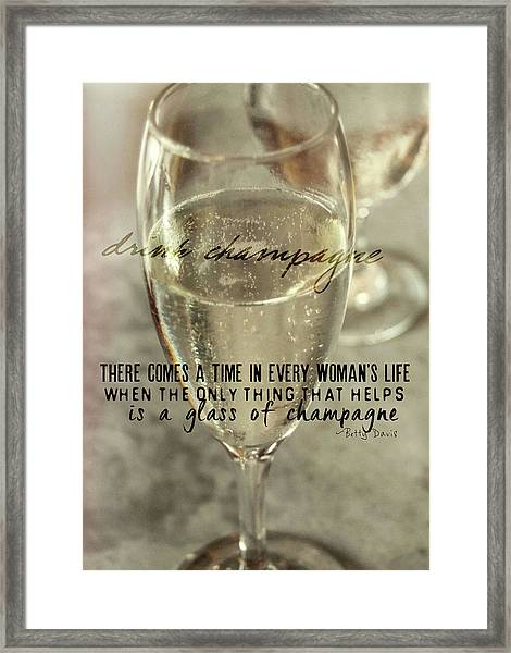 Champagne Therapy Quote Framed Print by JAMART Photography