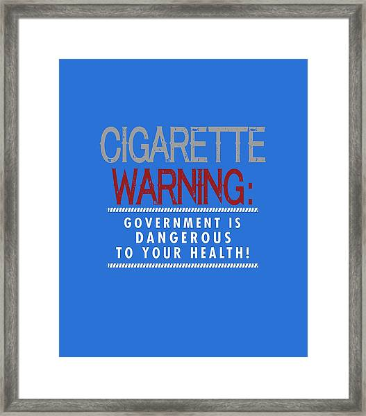 Cigarette Warning Framed Print