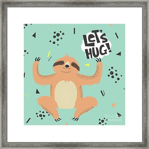 Cute  Sloth Vector Illustration. Lets Framed Print