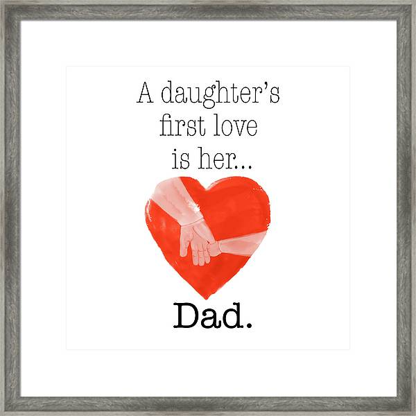 Daughters First Love Framed Print