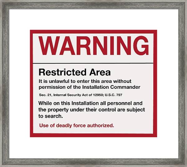 Deadly Force Warning Sign Framed Print