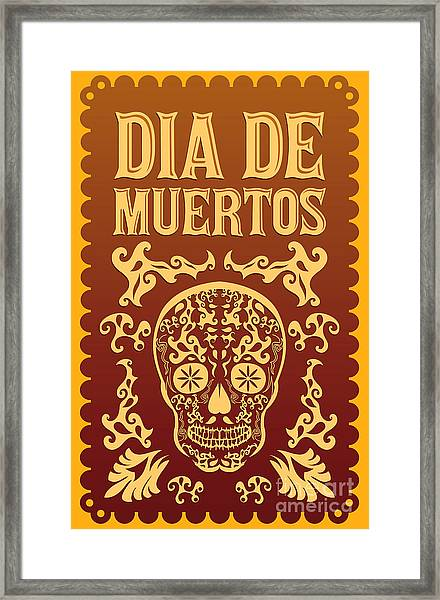 Dia De Muertos - Mexican Day Of The Framed Print