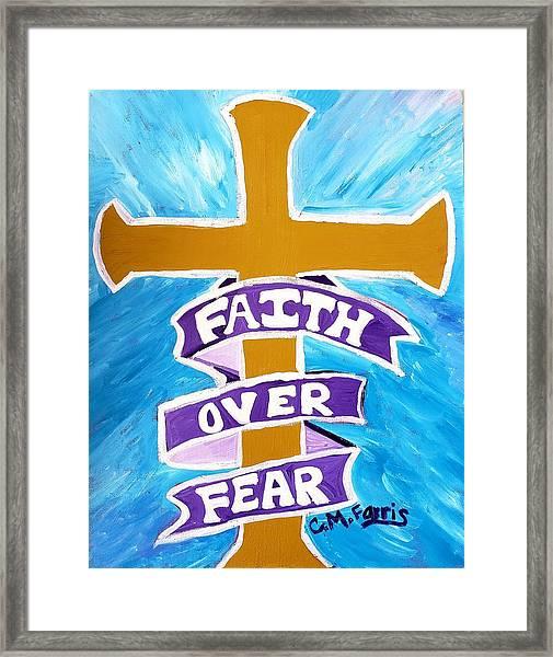 Faith Over Fear Cross  Framed Print