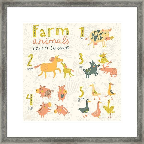 Farm Animals. Learn To Count Part One Framed Print