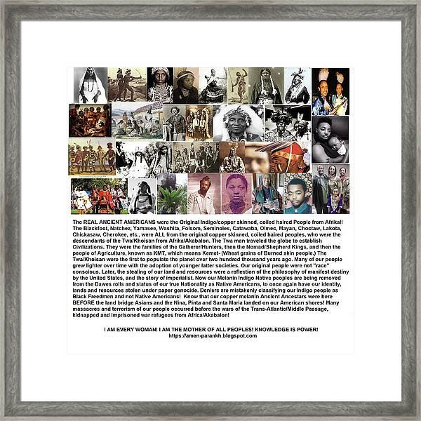 First Native Americans Were Indigo Twa Black Afrikans Framed Print