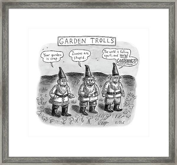 Garden Trolls Framed Print