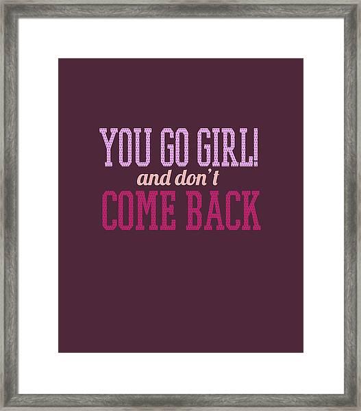 Go Girl Framed Print