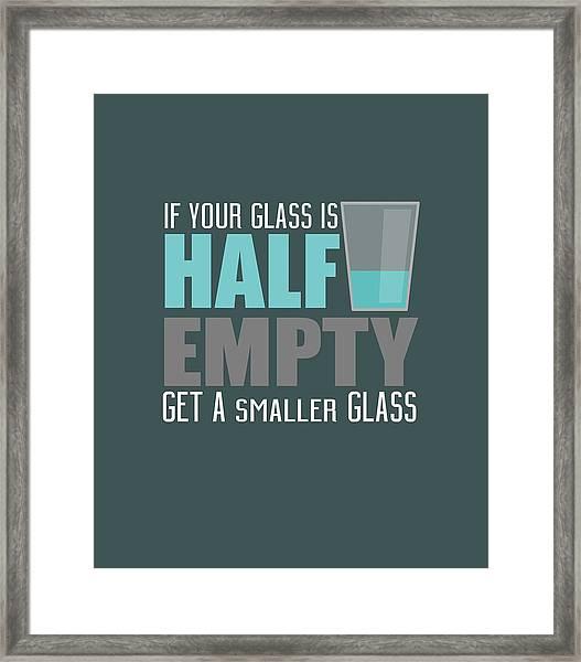 Half Empty Framed Print