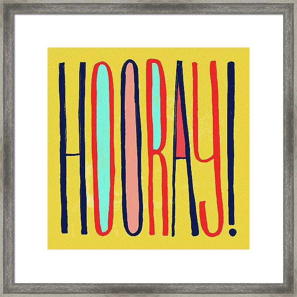 Hooray Framed Print