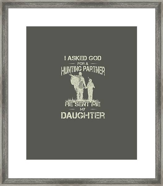 Hunter Dad And Daughter Hunting Partners Funny Father Day Premium T-shirt Framed Print