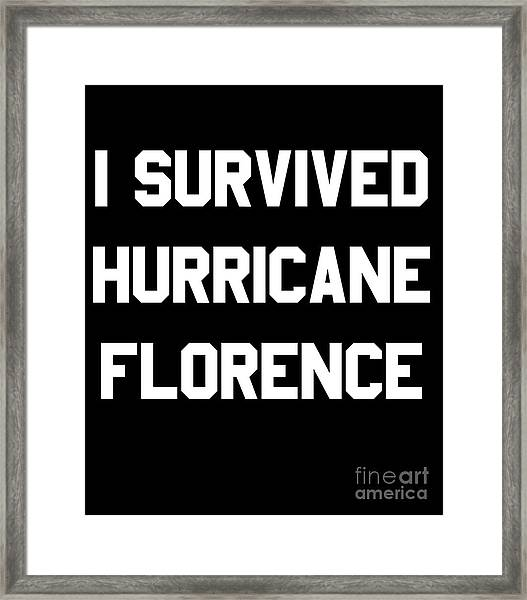 Framed Print featuring the digital art I Survived Hurricane Florence by Flippin Sweet Gear