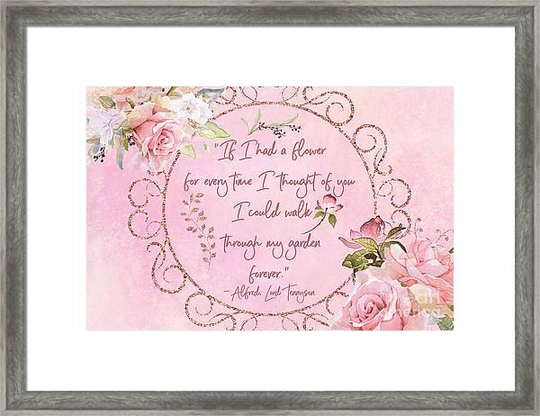 If I Had A Flower Love Artwork Framed Print