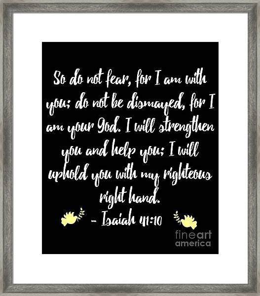 Isaiah 4110 Bible Framed Print
