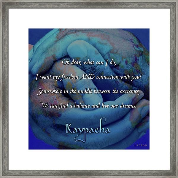 Kaypacha - November 28, 2018 Framed Print