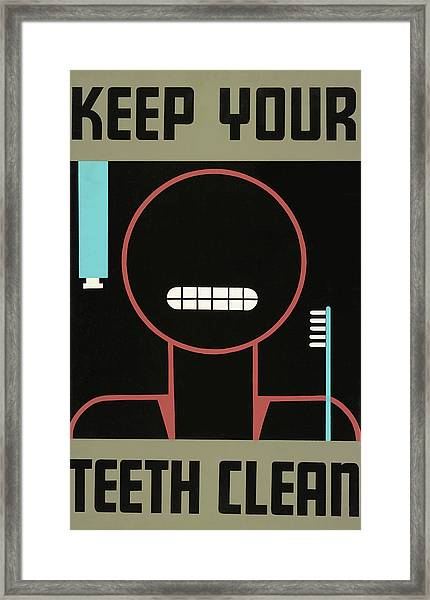 'keep Your Teeth Clean' Poster Framed Print