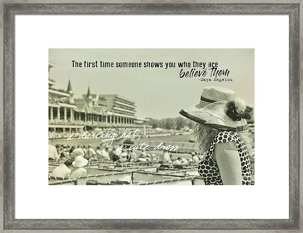 Lady Of The Derby Quote Framed Print