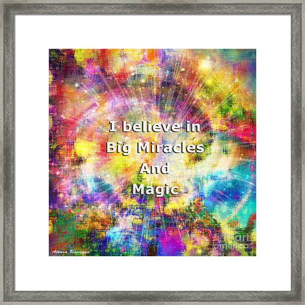 Framed Print featuring the photograph Miracle And Magic by Atousa Raissyan