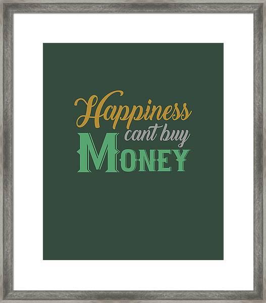 Money Happiness Framed Print