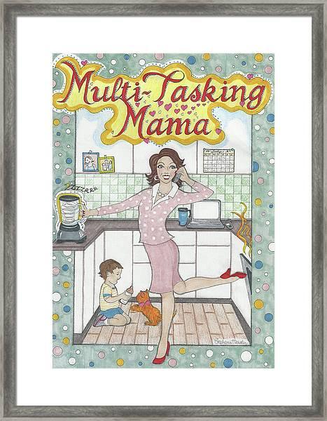 Multi-tasking Mama I Framed Print