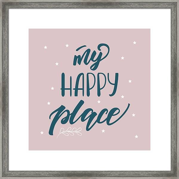 My Happy Place - Baby Room Nursery Art Poster Print Framed Print