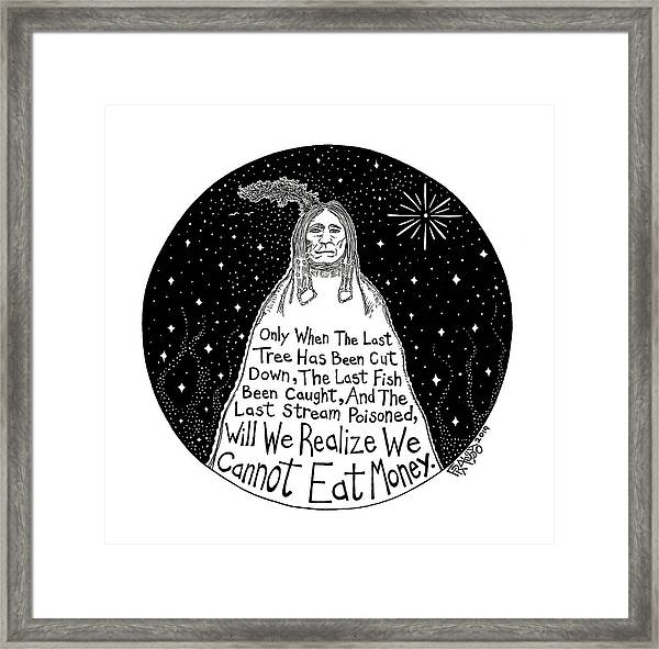 Native American Proverb Framed Print by Rick Frausto