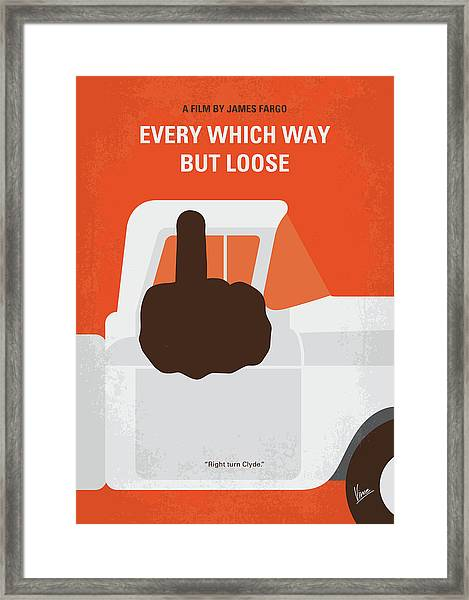 No1033 My Every Which Way But Loose Minimal Movie Poster Framed Print