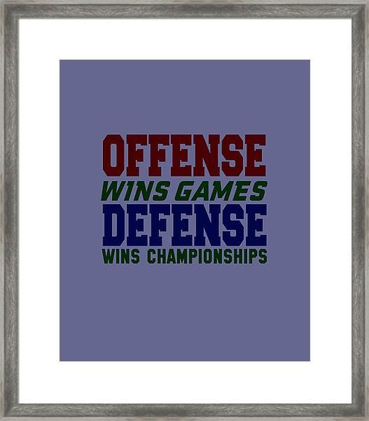 Offence Defense Framed Print