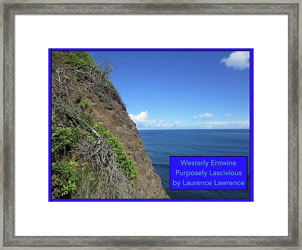 Purposely Lascivious Bn Framed Print