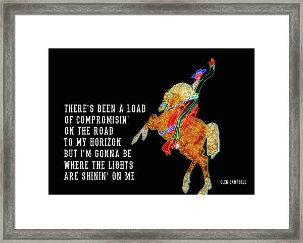 Rhinestone Cowboy Quote Framed Print