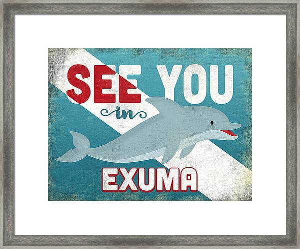 See You In Exuma Dolphin Framed Print