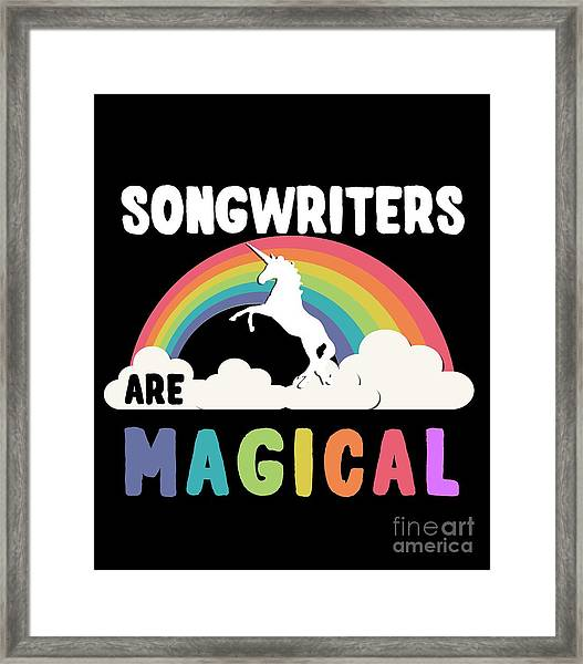 Framed Print featuring the digital art Songwriters Are Magical by Flippin Sweet Gear