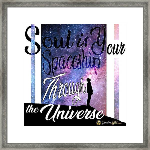 Soul Is Your Spaceship Framed Print