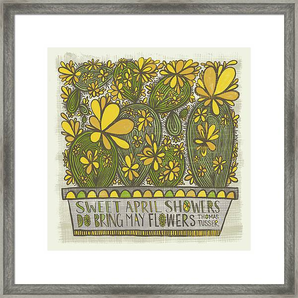 Sweet April Showers Do Bring May Flowers Thomas Tusser Quote Framed Print