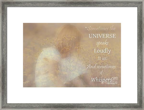 The Universe Speaks Framed Print