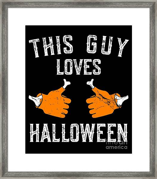 This Guy Loves Halloween Framed Print