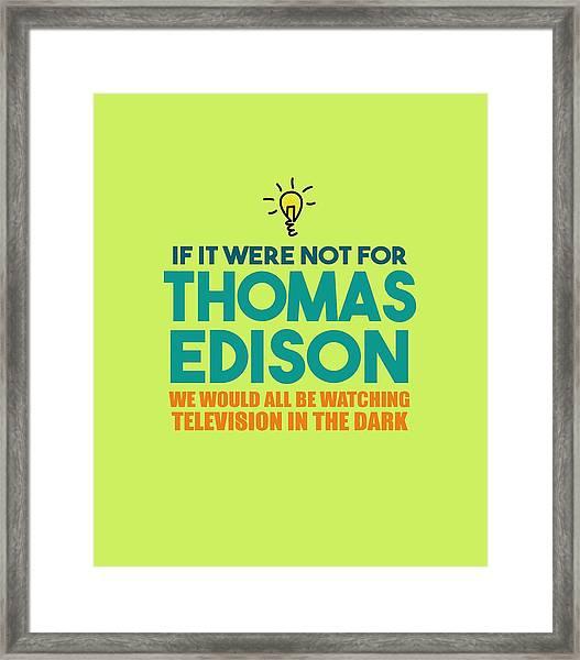 Thomas Edison Framed Print