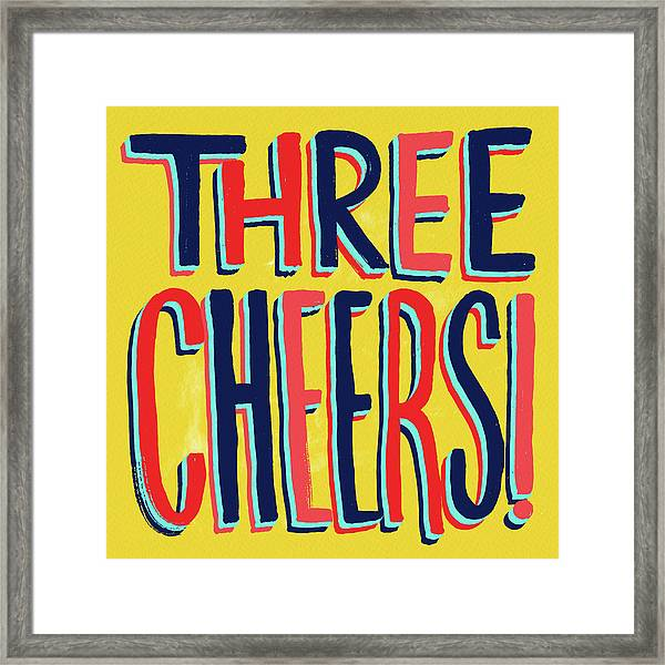Three Cheers Framed Print