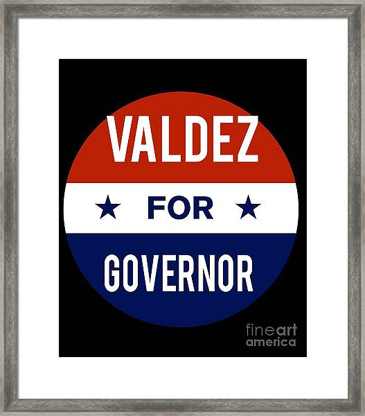 Valdez For Governor 2018 Framed Print