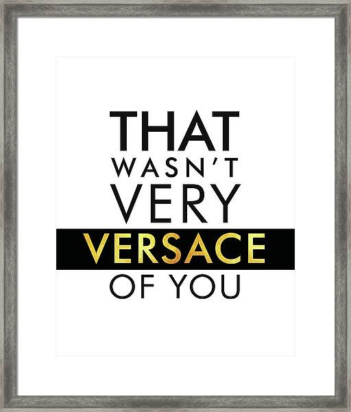 Versace - Typography Poster - Fashion And Lifestyle - Minimal Wall Decor - Black And White - Gold Framed Print