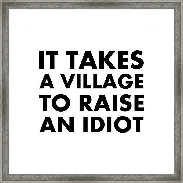 Village Idiot Bk Framed Print
