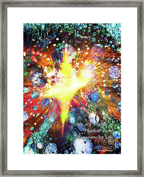 Framed Print featuring the digital art We Are All Energy by Atousa Raissyan
