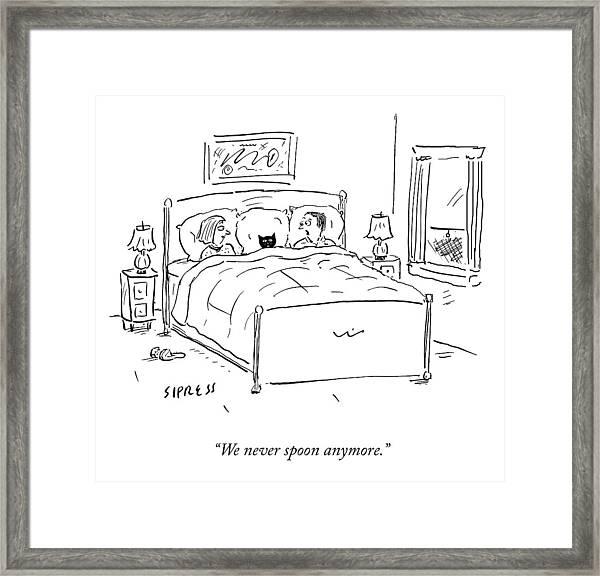 We Never Spoon Framed Print
